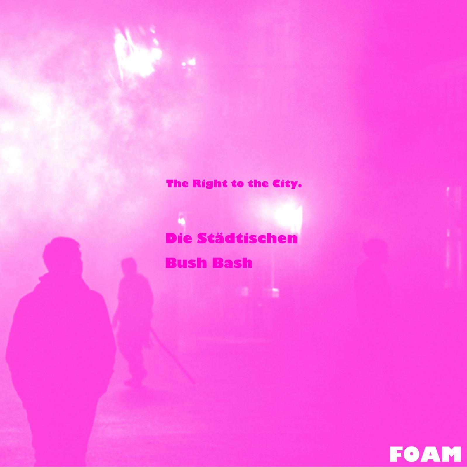 Season 1, Episode 4: live event: FOAM meets KOLLEKTIV BUSHBASH and DIE STÄDTISCHEN